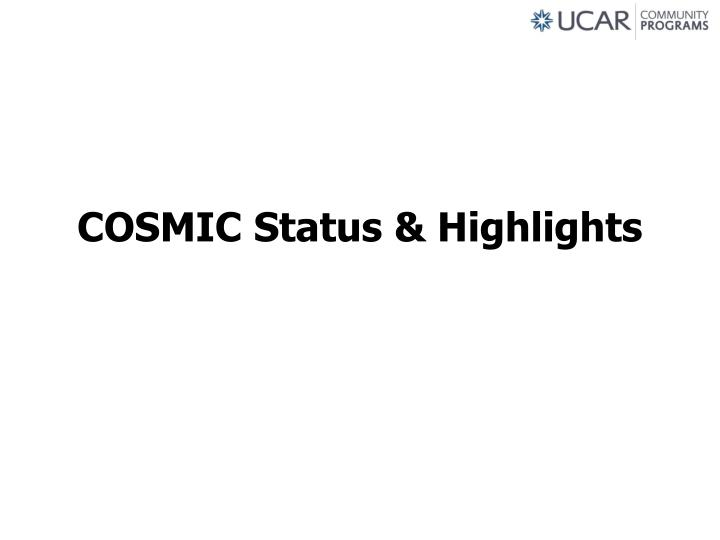 cosmic status highlights n.