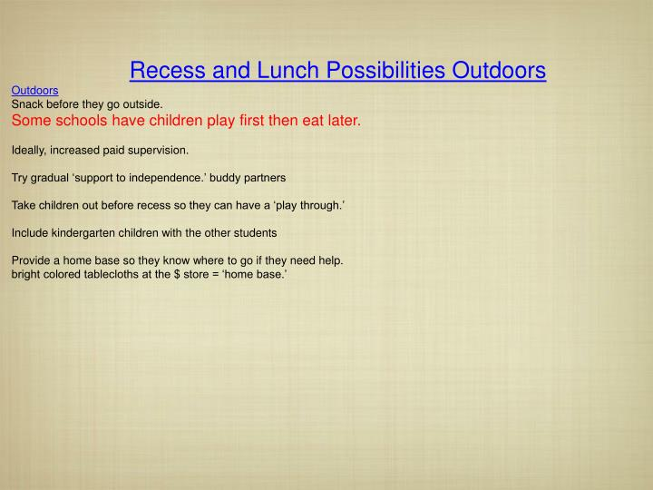 Recess and Lunch Possibilities Outdoors