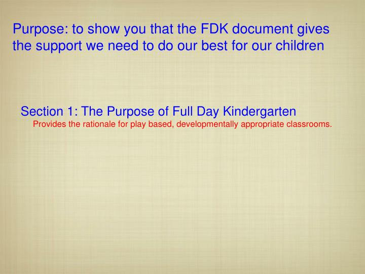 Purpose: to show you that the FDK document gives