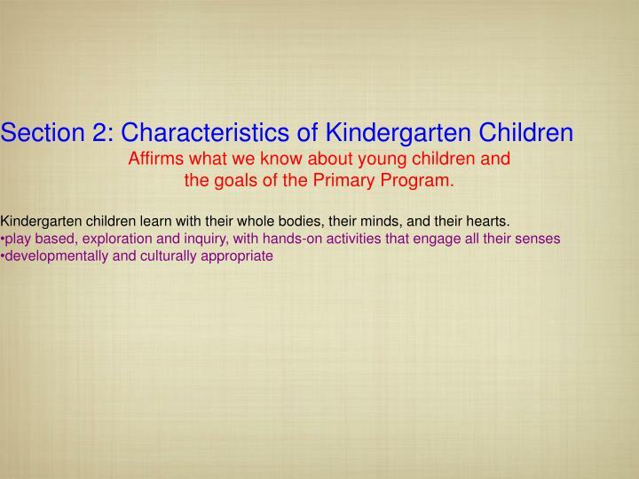 Section 2: Characteristics of Kindergarten Children