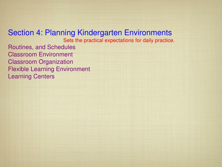 Section 4: Planning Kindergarten Environments