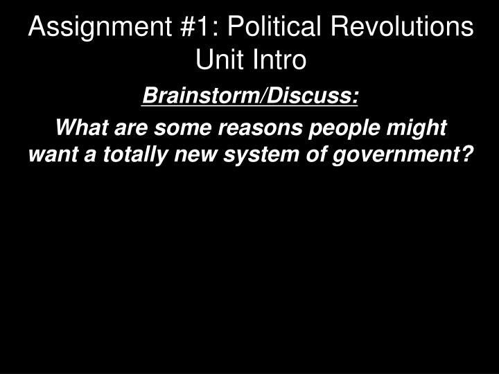 assignment 1 political revolutions unit intro n.
