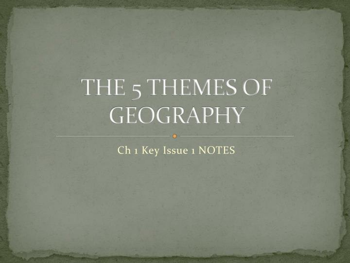 the 5 themes of geography n.