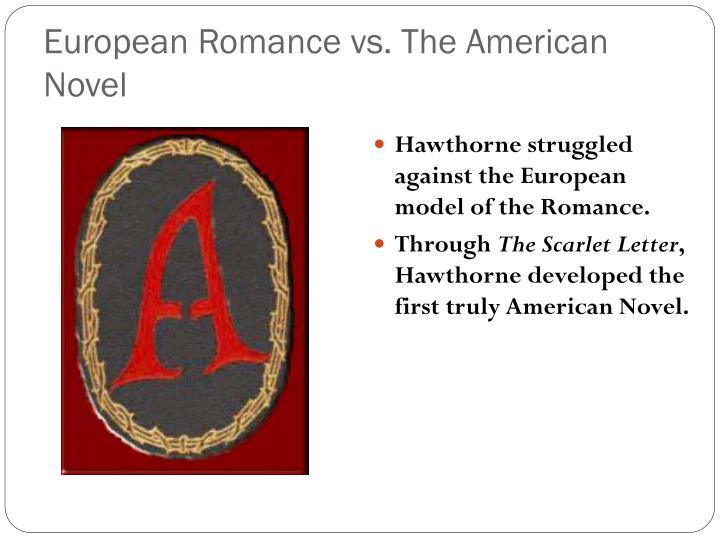 European Romance vs. The American Novel