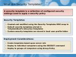 what are security templates