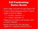 fall fundraising butter braids