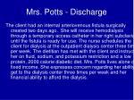 mrs potts discharge