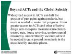 beyond acts and the global subsidy