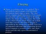 z keying1