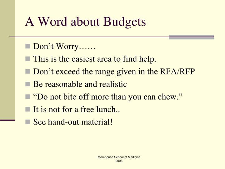 A Word about Budgets