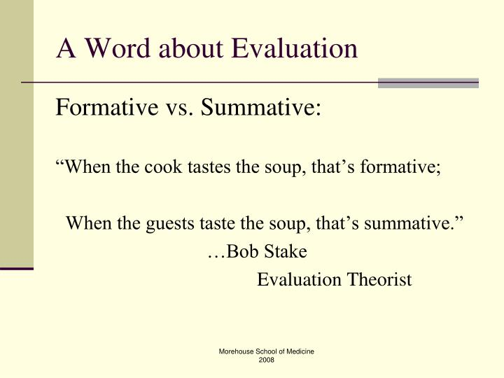 A Word about Evaluation