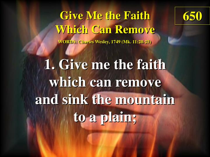 give me the faith which can remove 1 n.
