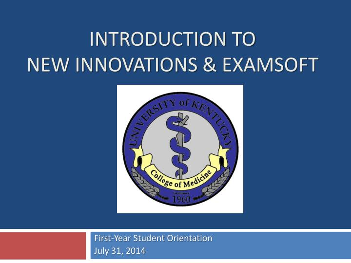 introduction to new innovations examsoft n.