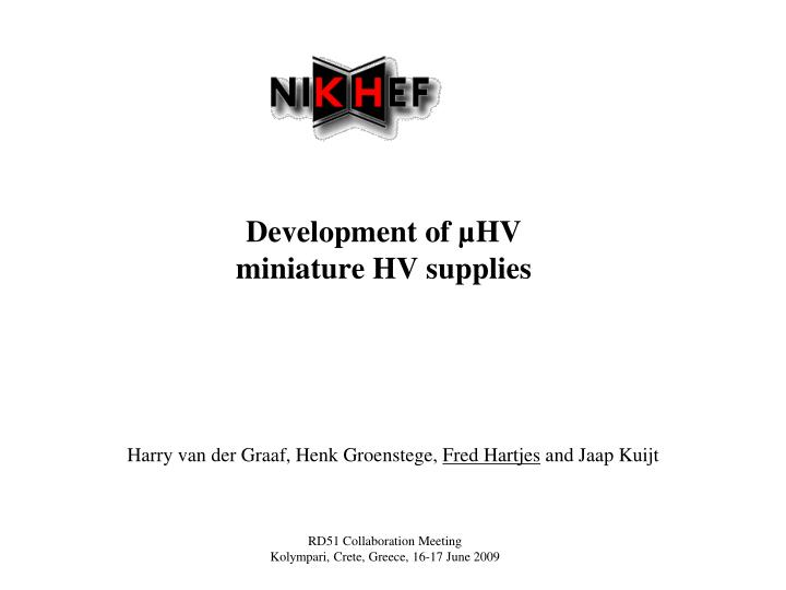 development of hv miniature hv supplies n.