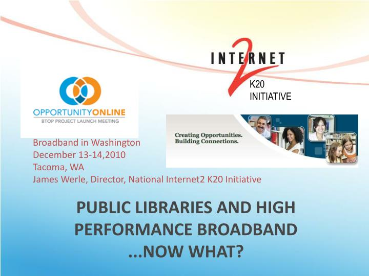 public libraries and high performance broadband now what n.