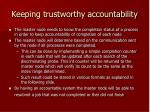keeping trustworthy accountability
