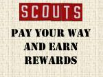 pay your way and earn rewards
