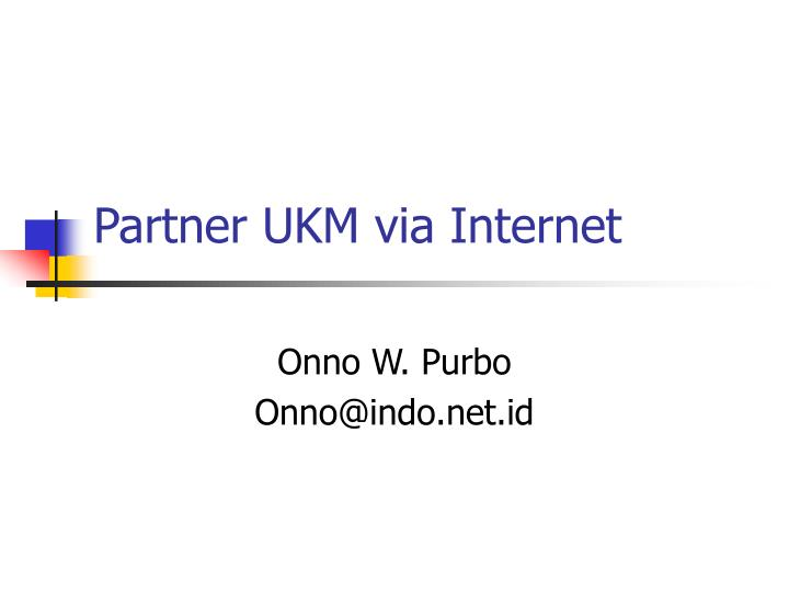 partner ukm via internet n.