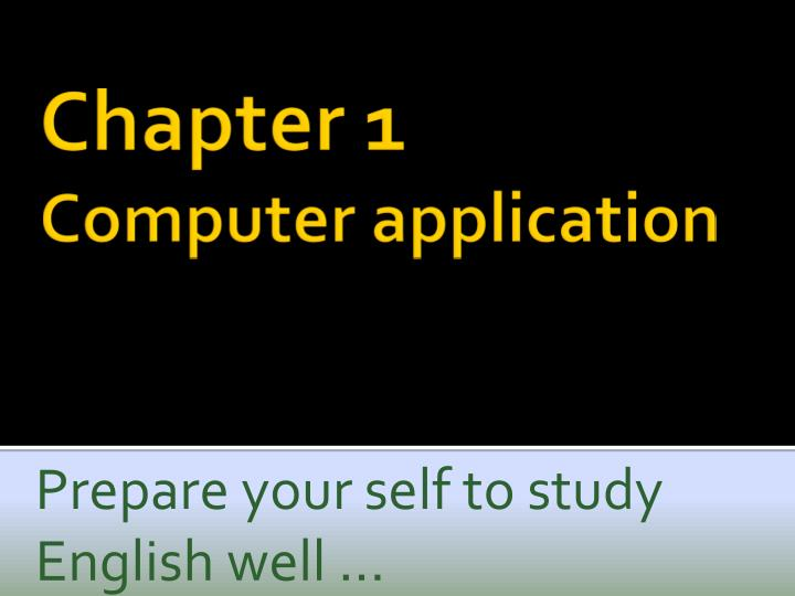 prepare your self to study english well n.