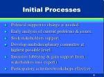 initial processes