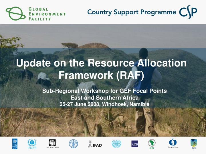 update on the resource allocation framework raf n.