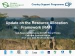 update on the resource allocation framework raf