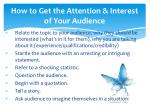 how to get the attention interest of your audience