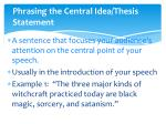 phrasing the central idea thesis statement