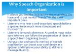 why speech organization is important