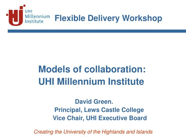 flexible delivery workshop n.