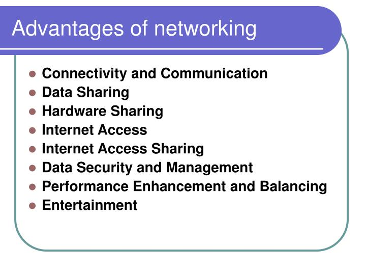 Advantages of networking