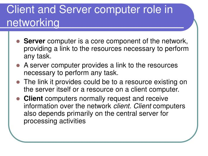 Client and Server computer role in networking