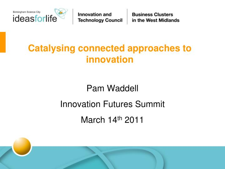 catalysing connected approaches to innovation n.