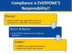 compliance is everyone s responsibility