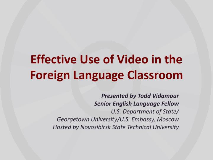 effective use of video in the foreign language classroom n.