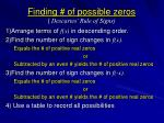 finding of possible zeros descartes rule of signs