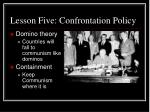 lesson five confrontation policy