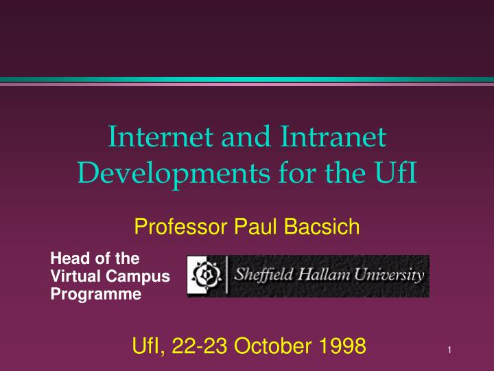 internet and intranet developments for the ufi n.