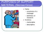 purposes of support material skinner grice
