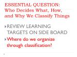 essential question who decides what how and why we classify things1