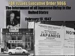 fdr issues executive order 9066
