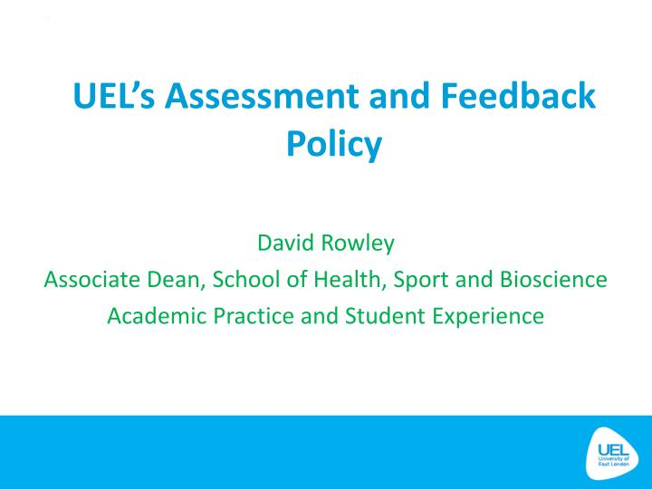 uel s assessment and feedback policy n.
