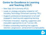 centre for excellence in learning and teaching celt