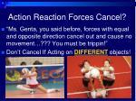 action reaction forces cancel