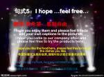 5 i hope feel free