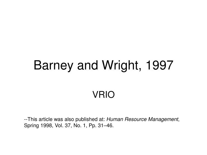 barney and wright 1997 n.