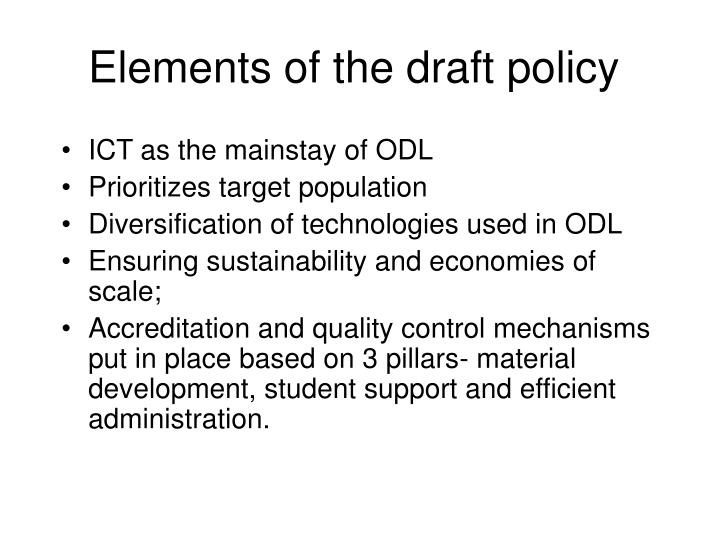Elements of the draft policy