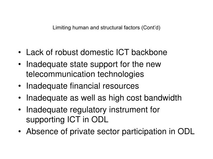 Limiting human and structural factors (Cont'd)