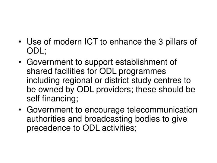 Use of modern ICT to enhance the 3 pillars of ODL;