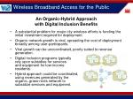 an organic hybrid approach with digital inclusion benefits